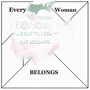 Every Woman Belongs1